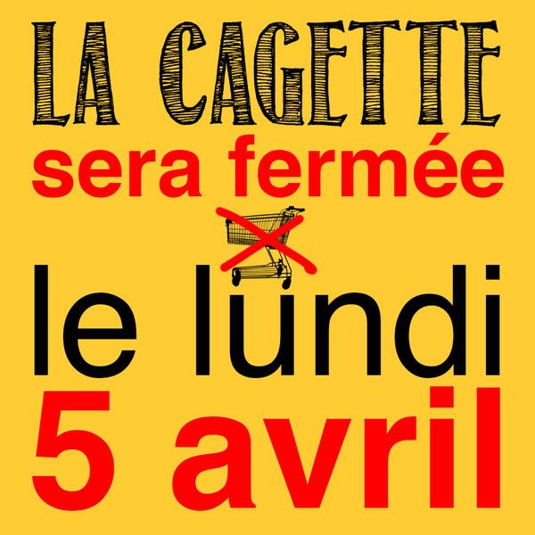lacagetteserafermeelelundi5avril_fermeture-5-avril.jpg